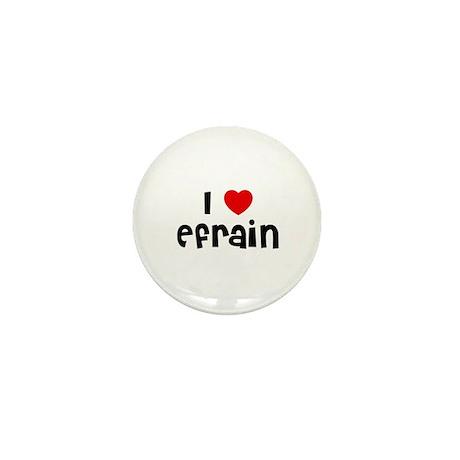 I * Efrain Mini Button