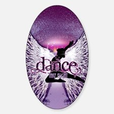 Dance Take Flight by DanceShirts.co Sticker (Oval)