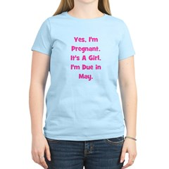 Pregnant w/ Girl due May T-Shirt
