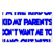 blue, Im the kind of Kid Decal