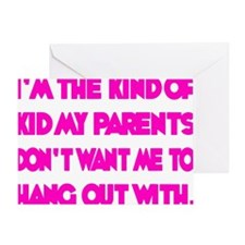 hot pink, Im the kind of Kid Greeting Card