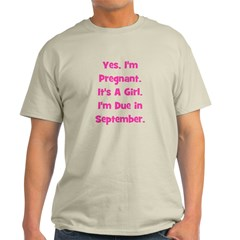 Pregnant w/ Girl due Septembe T-Shirt