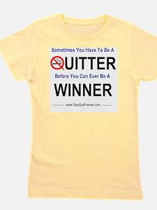 quitter_winner Girl's Tee