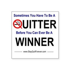 "quitter_winner Square Sticker 3"" x 3"""