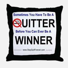 quitter_winner Throw Pillow