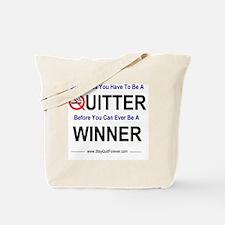 quitter_winner Tote Bag