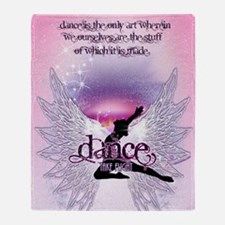 Dance is the Only Art Poster Throw Blanket