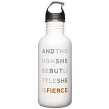 She is Fierce 11x17 Water Bottle