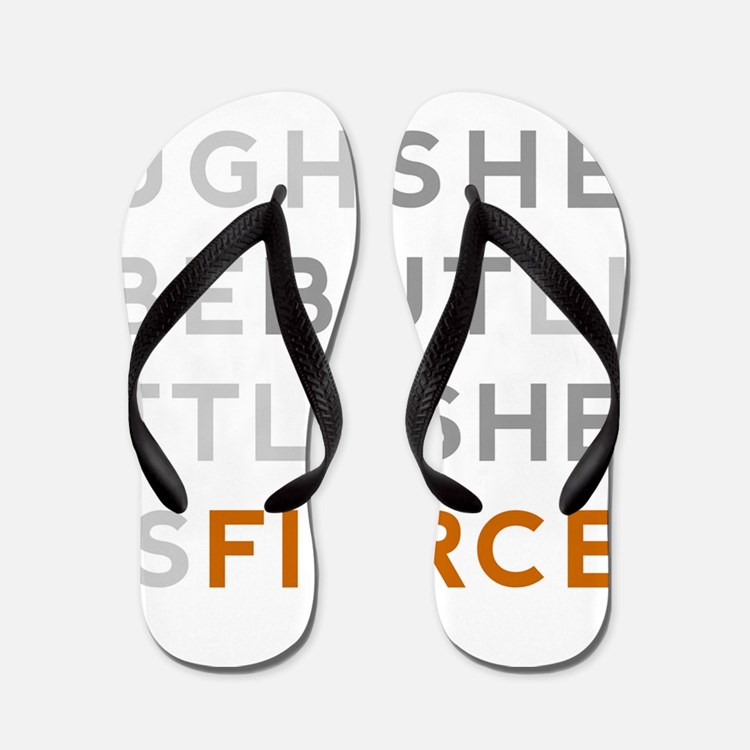 She is Fierce 16x20 Flip Flops