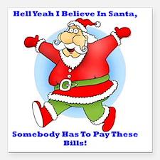 """Santa Bills 10x10 Clr2 Square Car Magnet 3"""" x 3"""""""