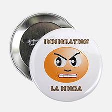 Immigration/La Migra Button