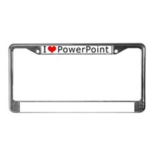 i_love_powerpoint copy License Plate Frame