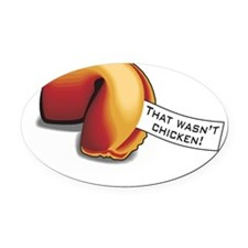That-Wasnt-Chicken Oval Car Magnet