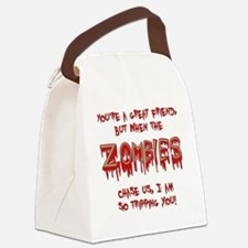 When Zombies Chase Us Canvas Lunch Bag