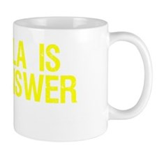 Tequila Is The Answer Mug