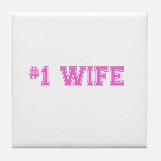 #1 Wife pink Tile Coaster