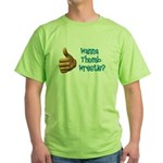 Thumb Wrestle Green T-Shirt