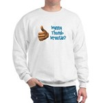 Thumb Wrestle Sweatshirt