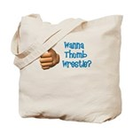 Thumb Wrestle Tote Bag