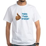 Thumb Wrestle White T-Shirt