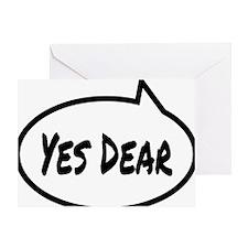 Yes Dear Shirt Greeting Card