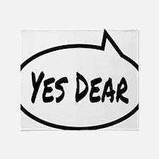 Yes Dear Shirt Throw Blanket