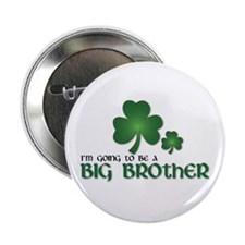 """st. patrick's day big brother t-shirt 2.25"""" Button"""