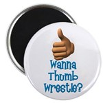 "Thumb Wrestle 2.25"" Magnet (100 pack)"