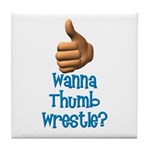 Thumb Wrestle Tile Coaster