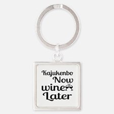 Kajukenbo Now Wine Later Square Keychain