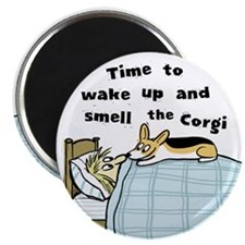 Wake Up & Smell The Corgi Magnet