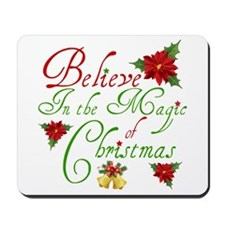 Believe In The Magic Mousepad