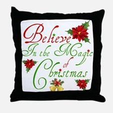 Believe In The Magic Throw Pillow