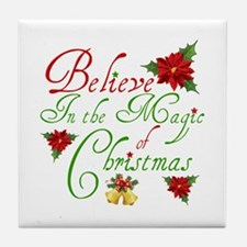Believe In The Magic Tile Coaster