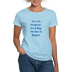 Pregnant w/ Boy due August T-Shirt