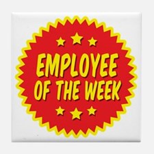 employee-of-the-week-001 Tile Coaster