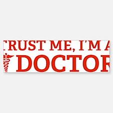 doctorTrust1D Sticker (Bumper)