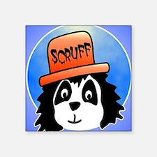 "Scruff poster Square Sticker 3"" x 3"""