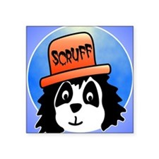 "Scruff wide Square Sticker 3"" x 3"""