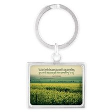 Write To Say Quote on Large Fra Landscape Keychain