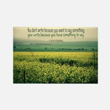 Write To Say Quote on Large Frame Rectangle Magnet