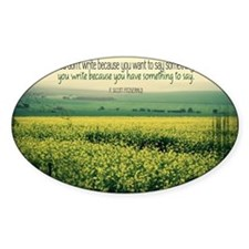 Write To Say Quote on Large Framed  Decal