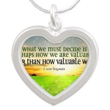 Valuable and Decide Quote on Silver Heart Necklace