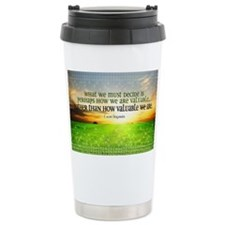 Valuable and Decide Quote on La Travel Mug