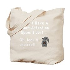 Short Attention White Tote Bag