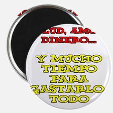 Salud Amor Dinero Glass Magnet