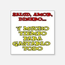 "Salud Amor Dinero Glass Square Sticker 3"" x 3"""