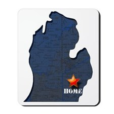 Michigan is home Mousepad
