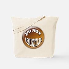 Do Not Resuscitate Tote Bag