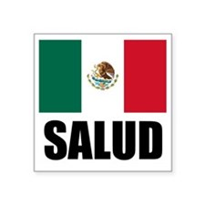 "Salud Mexican Drinking Glas Square Sticker 3"" x 3"""